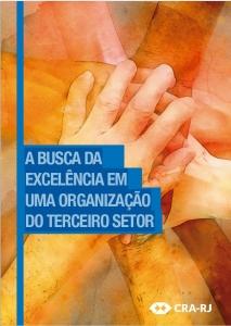 A BUSCA DA EXCELÊNCIA EM UMA ORGANIZAÇÃO DO TERCEIRO SETOR